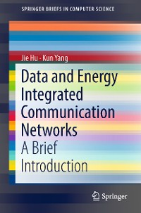 Cover Data and Energy Integrated Communication Networks