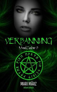 Cover #3 MondZauber: VERBANNUNG