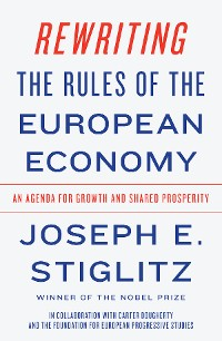 Cover Rewriting the Rules of the European Economy: An Agenda for Growth and Shared Prosperity