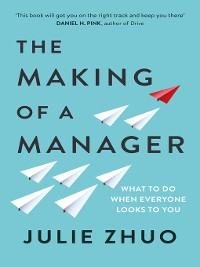 Cover The Making of a Manager