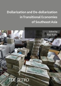 Cover Dollarization and De-dollarization in Transitional Economies of Southeast Asia