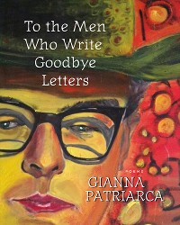 Cover To the Men Who Write Goodbye Letters