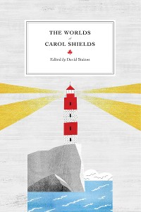 Cover The Worlds of Carol Shields