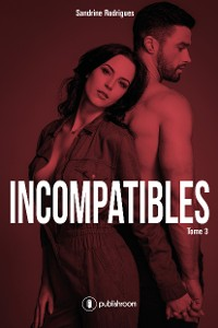 Cover Incompatibles - Tome 3