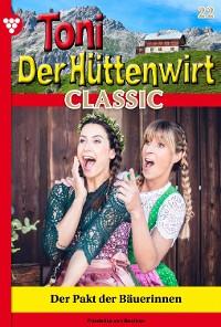 Cover Toni der Hüttenwirt Classic 22 – Heimatroman