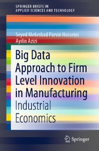 Cover Big Data Approach to Firm Level Innovation in Manufacturing