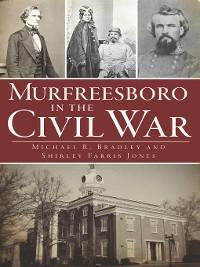 Cover Murfreesboro in the Civil War