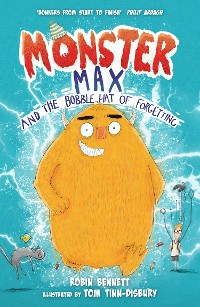 Cover Monster Max and the Bobble Hat of Forgetting