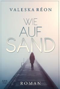 Cover Wie auf Sand