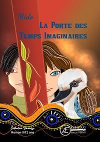 Cover La porte des temps imaginaires