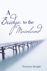 Cover A Bridge to the Mainland