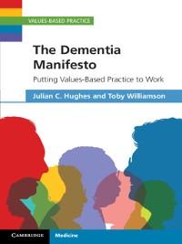 Cover The Dementia Manifesto