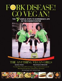 Cover Fork Disease! Go Vegan!