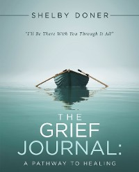 Cover The Grief Journal:
