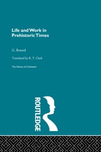 Cover Life and Work in Prehistoric Times