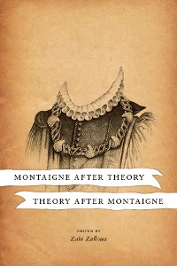 Cover Montaigne after Theory, Theory after Montaigne