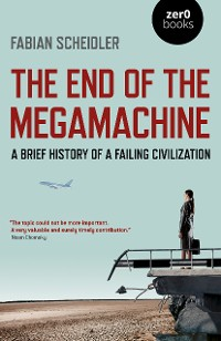 Cover The End of the Megamachine
