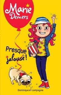 Cover Presque jalouse !