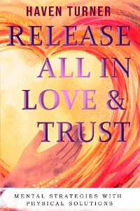 Cover Release All In Love & Trust