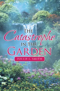 Cover The Catastrophe in the Garden
