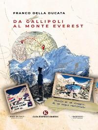 Cover Da Gallipoli al monte Everest