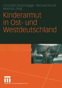Cover Kinderarmut in Ost- und Westdeutschland