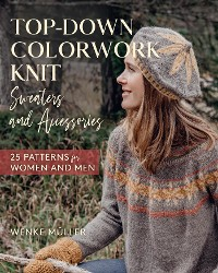 Cover Top-Down Colorwork Knit Sweaters and Accessories
