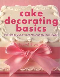 Cover Cake Decorating Basics