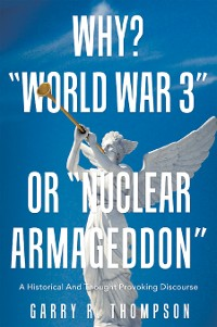 """Cover Why? """"World War 3"""" or """"Nuclear Armageddon"""""""
