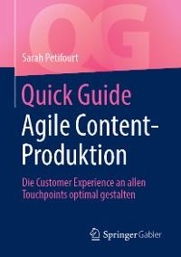 Cover Quick Guide Agile Content-Produktion