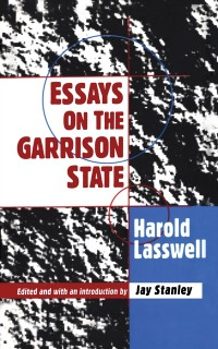 Cover Essays on the Garrison State