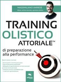 Cover Training Olistico Attoriale™ di preparazione alla performance