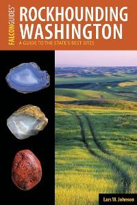 Cover Rockhounding Washington