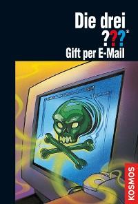 Cover Die drei ??? Gift per E-mail (drei Fragezeichen)