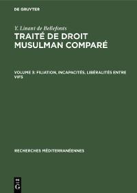 Cover Filiation, incapacités, libéralités entre vifs