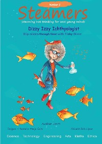 Cover Dizzy Izzy Ichthyologist slip-slides through time with fishy slime