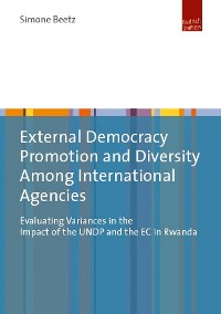 Cover External Democracy Promotion and Diversity Among International Agencies