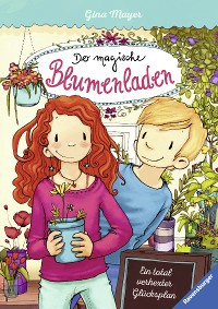 Cover Der magische Blumenladen 2: Ein total verhexter Glücksplan