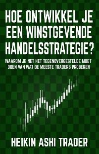 Cover Hoe ontwikkel je een winstgevende handelsstrategie