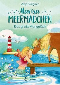 Cover Marisa Meermädchen - Das große Ponyglück