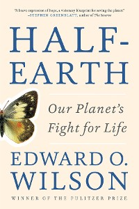 Cover Half-Earth: Our Planet's Fight for Life