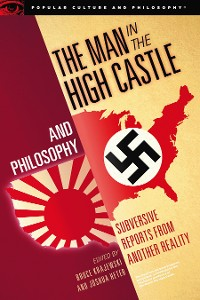 Cover The Man in the High Castle and Philosophy