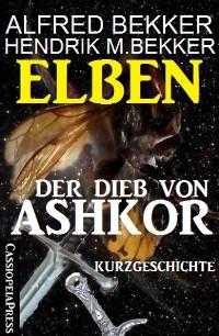 Cover Elben - Der Dieb von Ashkor: Kurzgeschichte