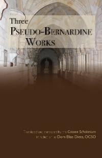 Cover Three Pseudo-Bernardine Works