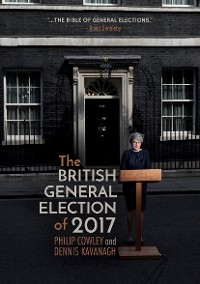 Cover The British General Election of 2017
