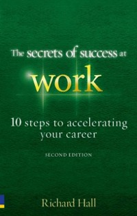 Cover Secrets of Success at Work  - Second Edition