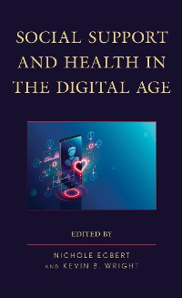 Cover Social Support and Health in the Digital Age
