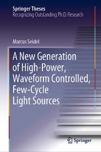 Cover A New Generation of High-Power, Waveform Controlled, Few-Cycle Light Sources