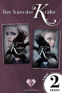 Cover Der Kuss der Krähe: Alle Bände der magischen Fantasy-Dilogie in einer E-Box!