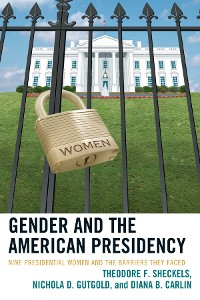 Cover Gender and the American Presidency